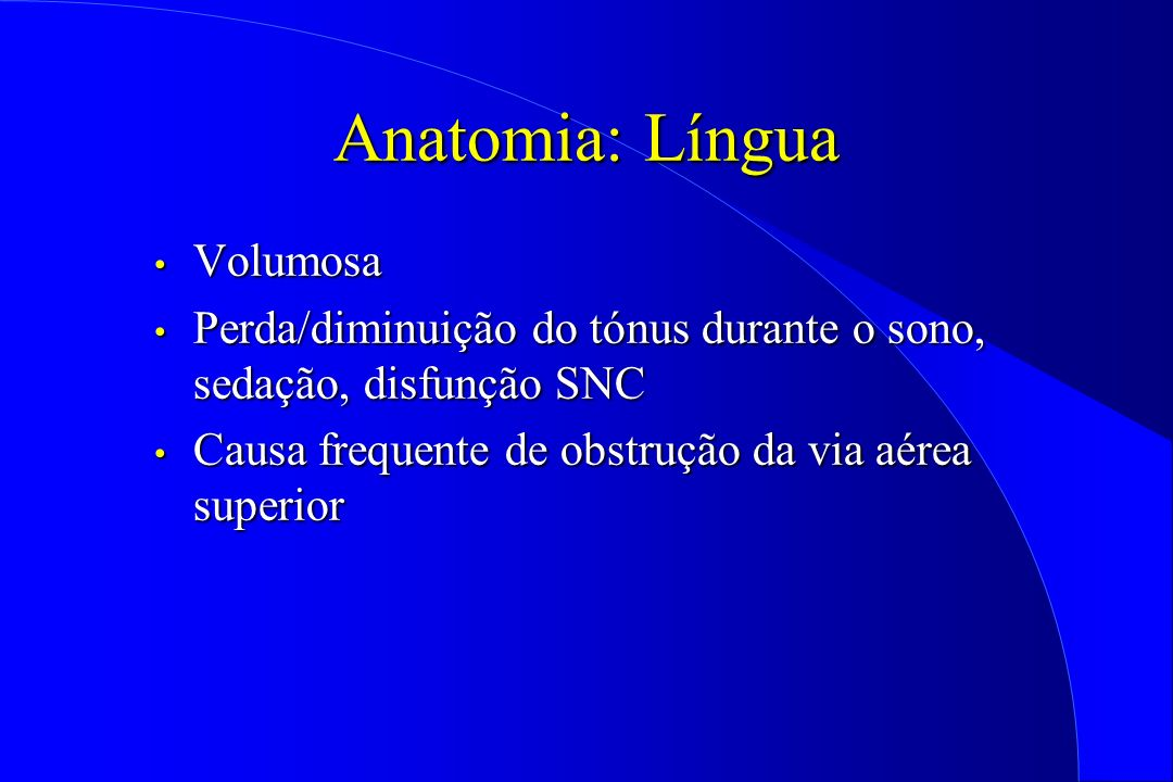 Anatomia: Língua Volumosa