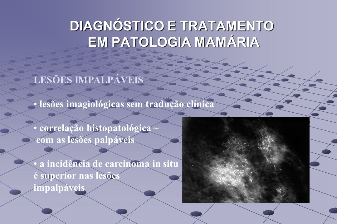 DIAGNÓSTICO E TRATAMENTO EM PATOLOGIA MAMÁRIA