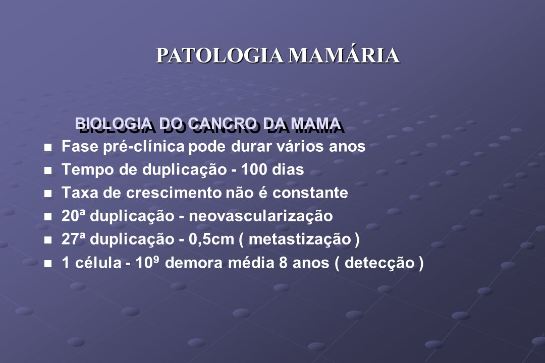 BIOLOGIA DO CANCRO DA MAMA
