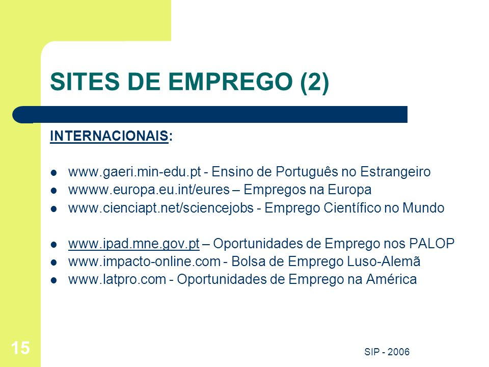 SITES DE EMPREGO (2) INTERNACIONAIS: