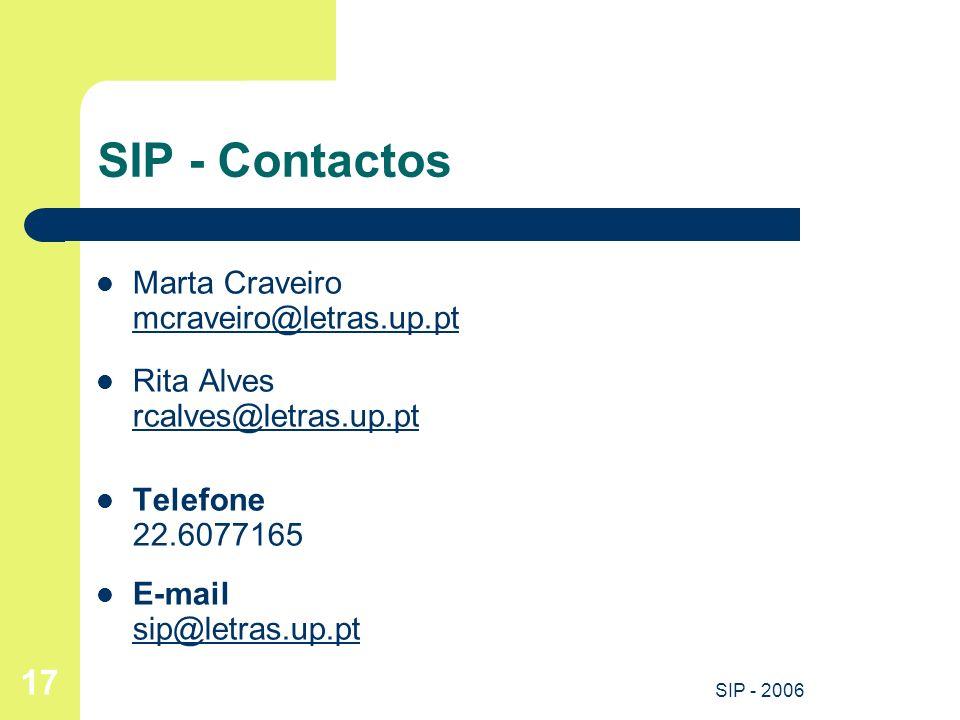 SIP - Contactos Marta Craveiro mcraveiro@letras.up.pt