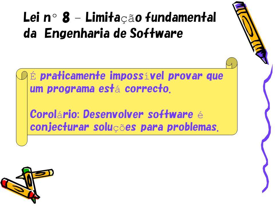 Lei nº 8 – Limitação fundamental da Engenharia de Software