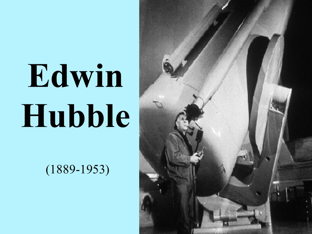 Edwin Hubble (1889-1953)