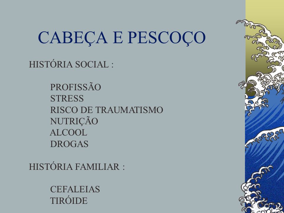 CABEÇA E PESCOÇO HISTÓRIA SOCIAL : PROFISSÃO STRESS