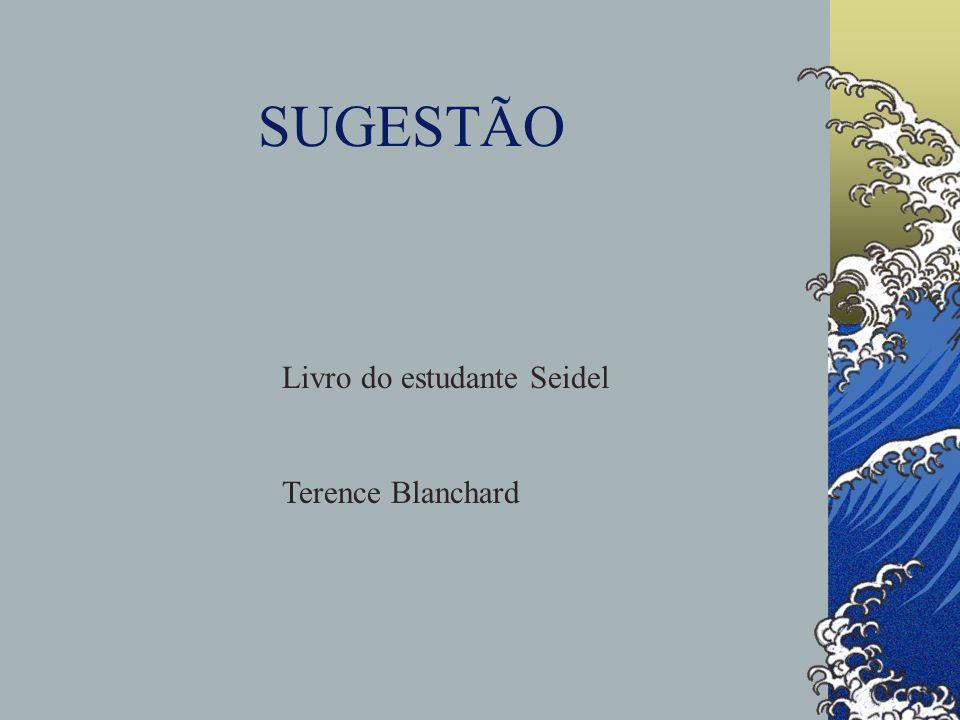 SUGESTÃO Livro do estudante Seidel Terence Blanchard
