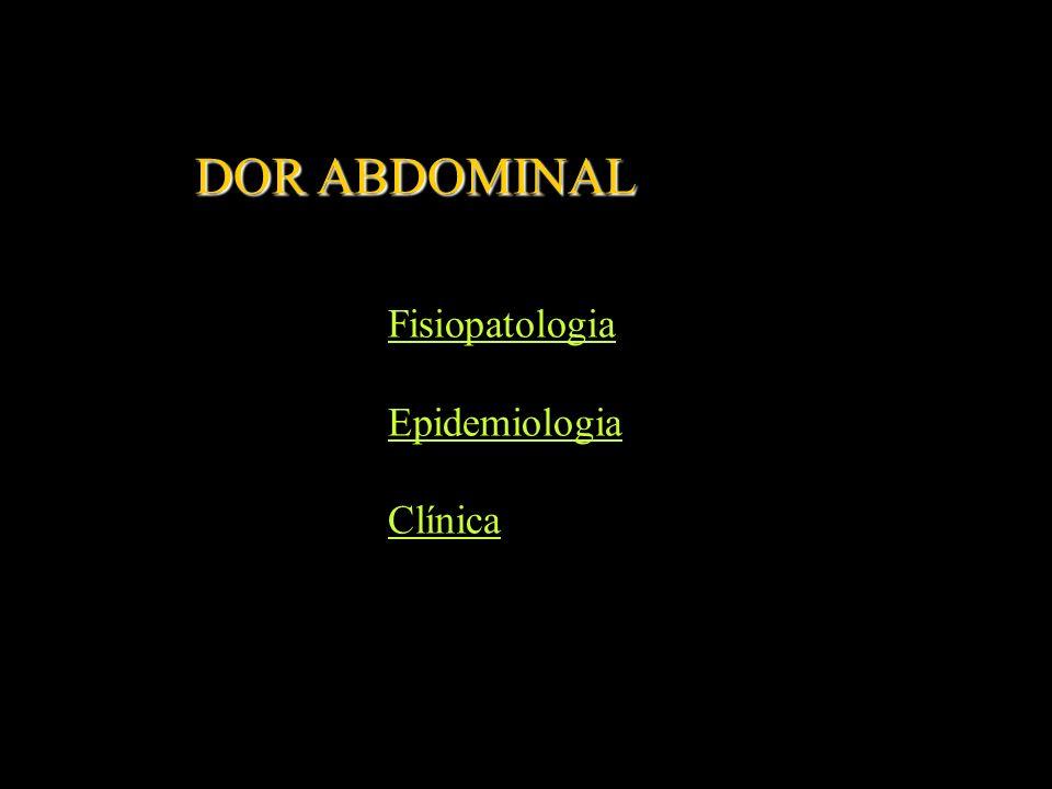 DOR ABDOMINAL Fisiopatologia Epidemiologia Clínica