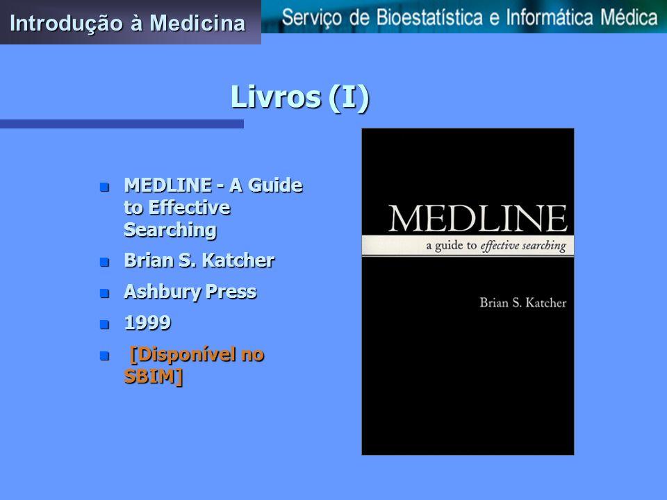 Livros (I) Introdução à Medicina