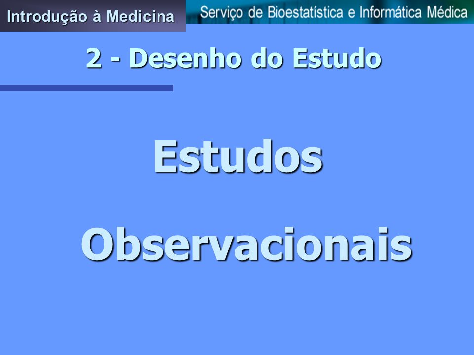 Estudos Observacionais