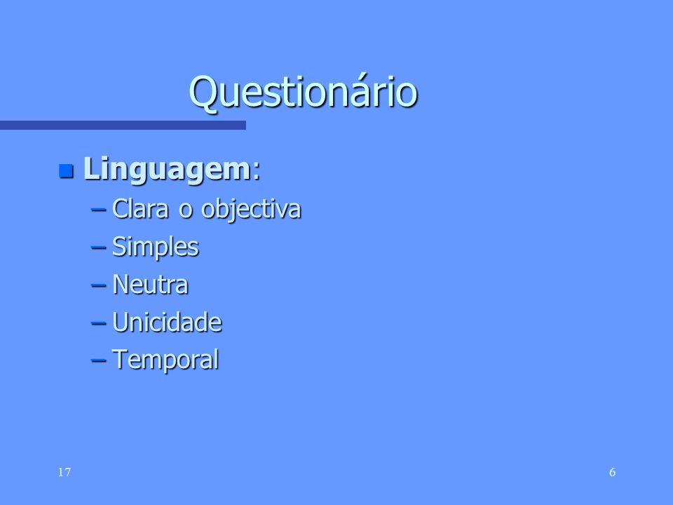 Questionário Linguagem: Clara o objectiva Simples Neutra Unicidade