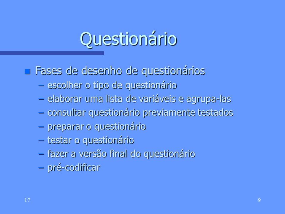Questionário Fases de desenho de questionários