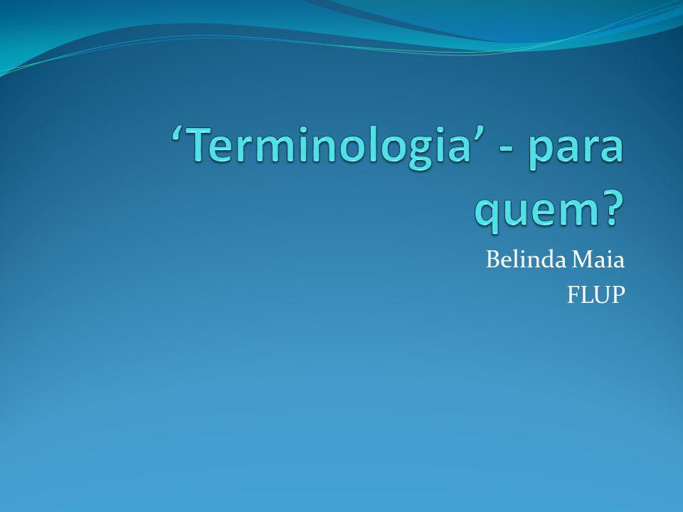 'Terminologia' - para quem
