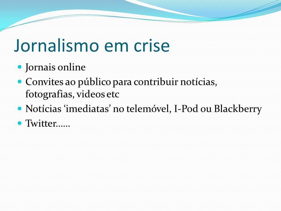 Jornalismo em crise Jornais online