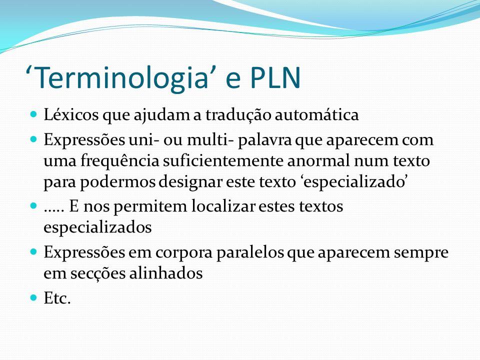 'Terminologia' e PLN Léxicos que ajudam a tradução automática
