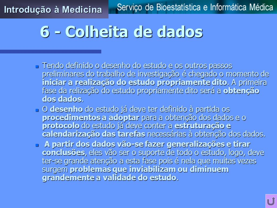 6 - Colheita de dados Introdução à Medicina