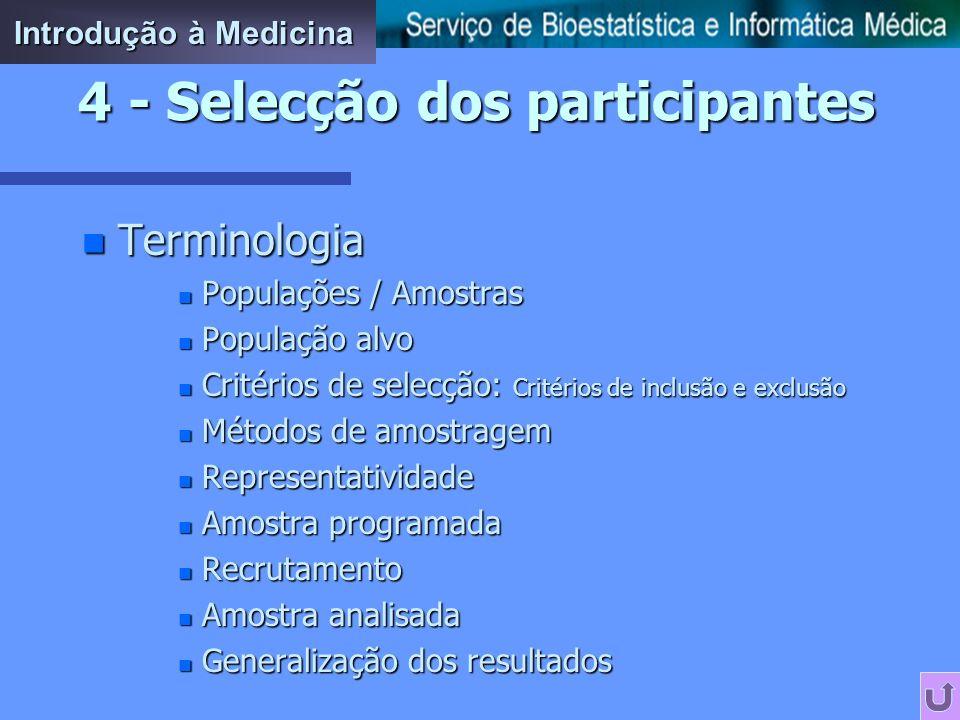 4 - Selecção dos participantes