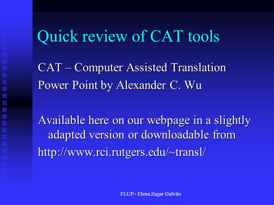 Quick review of CAT tools