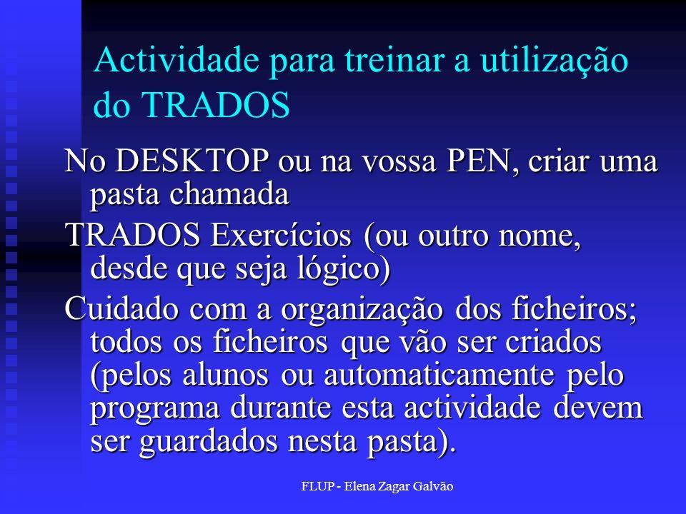 Actividade para treinar a utilização do TRADOS
