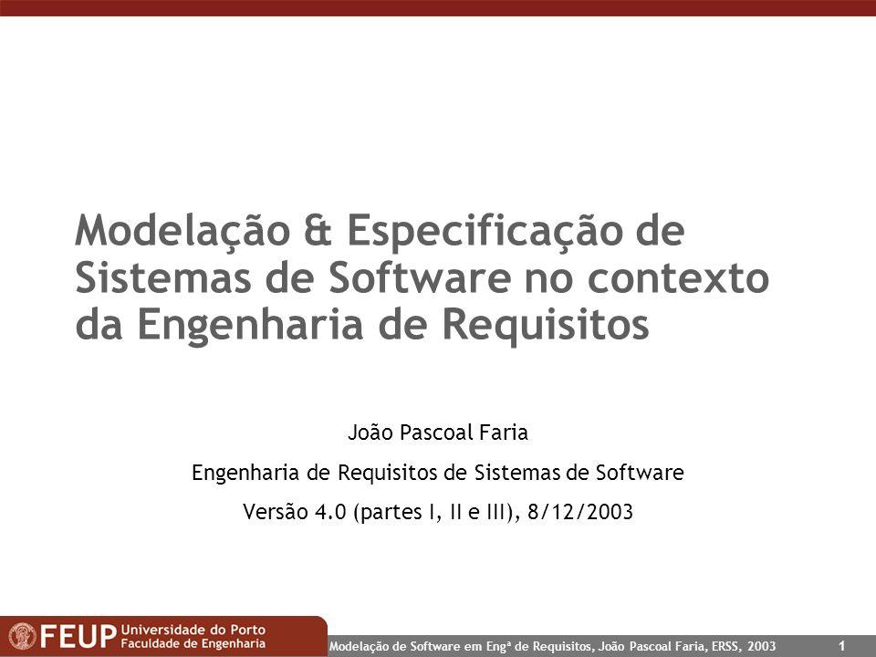 Modelação & Especificação de Sistemas de Software no contexto da Engenharia de Requisitos