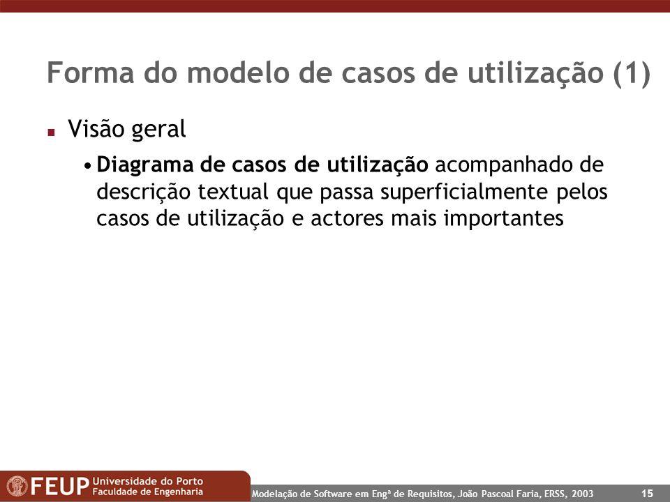 Forma do modelo de casos de utilização (1)
