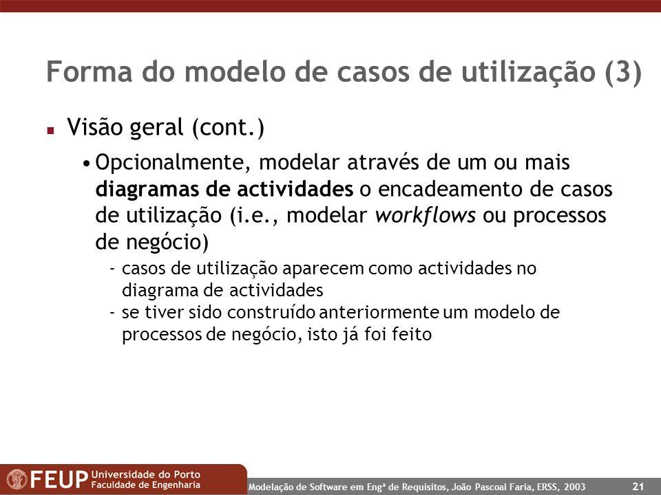Forma do modelo de casos de utilização (3)