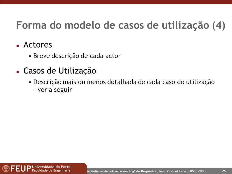 Forma do modelo de casos de utilização (4)