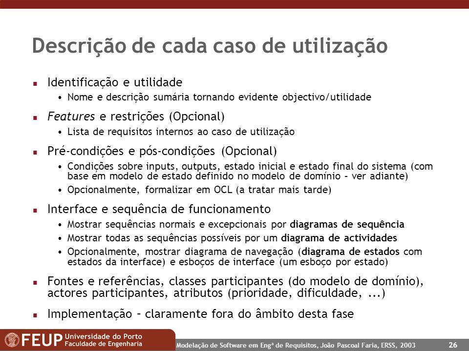 Descrição de cada caso de utilização