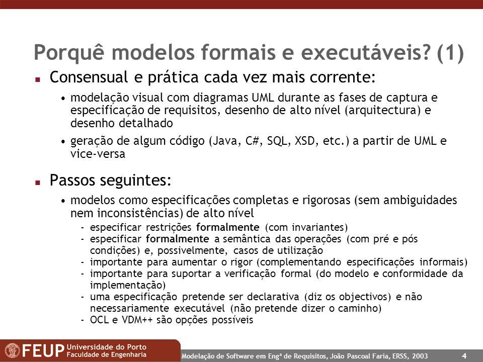 Porquê modelos formais e executáveis (1)