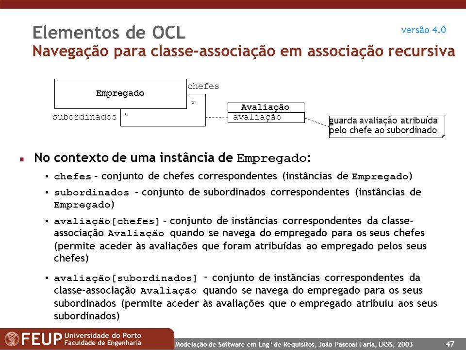 Elementos de OCL Navegação para classe-associação em associação recursiva