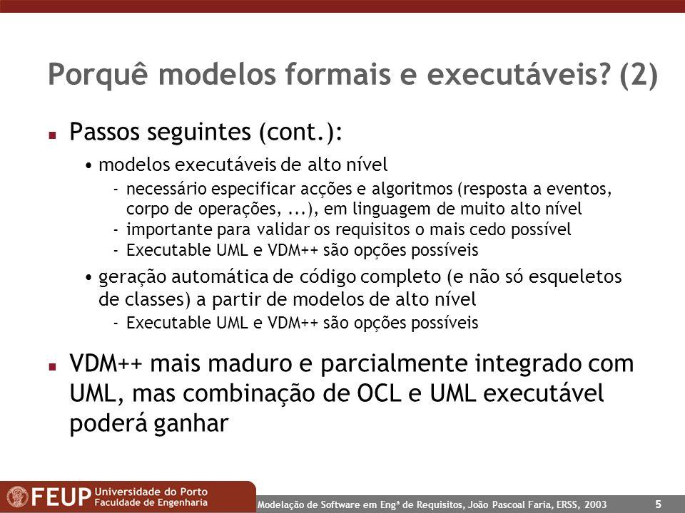 Porquê modelos formais e executáveis (2)