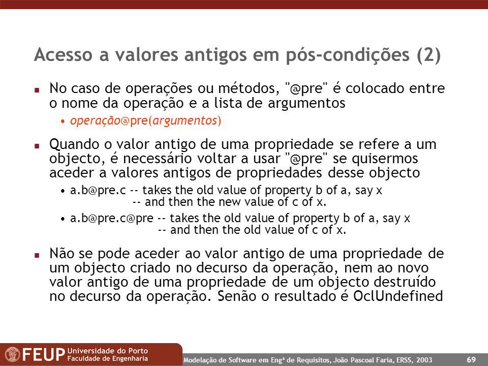 Acesso a valores antigos em pós-condições (2)