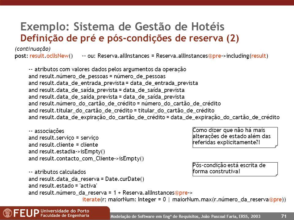 Exemplo: Sistema de Gestão de Hotéis Definição de pré e pós-condições de reserva (2)