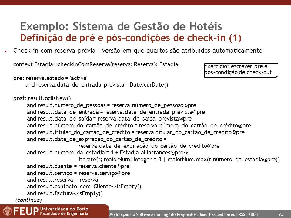 Exemplo: Sistema de Gestão de Hotéis Definição de pré e pós-condições de check-in (1)