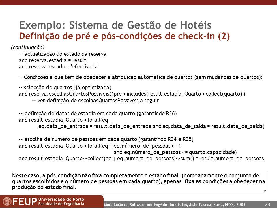 Exemplo: Sistema de Gestão de Hotéis Definição de pré e pós-condições de check-in (2)