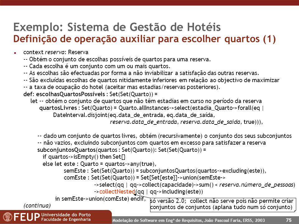 Exemplo: Sistema de Gestão de Hotéis Definição de operação auxiliar para escolher quartos (1)