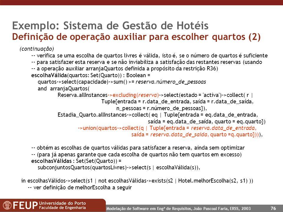 Exemplo: Sistema de Gestão de Hotéis Definição de operação auxiliar para escolher quartos (2)
