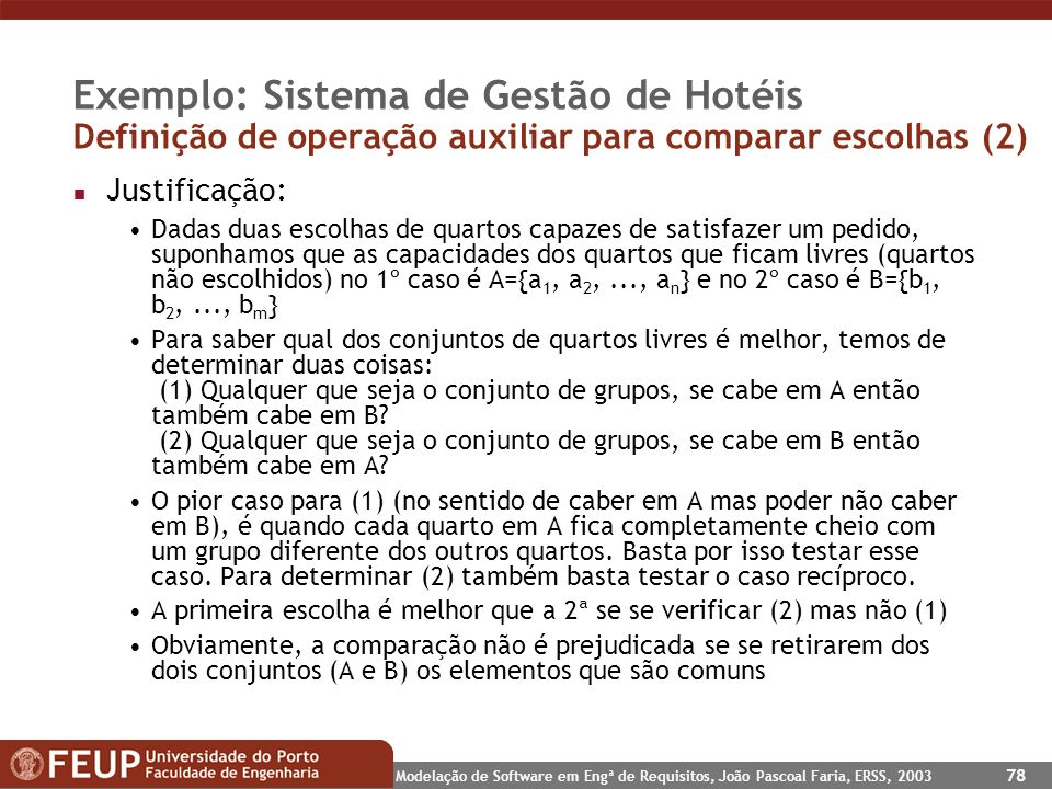 Exemplo: Sistema de Gestão de Hotéis Definição de operação auxiliar para comparar escolhas (2)