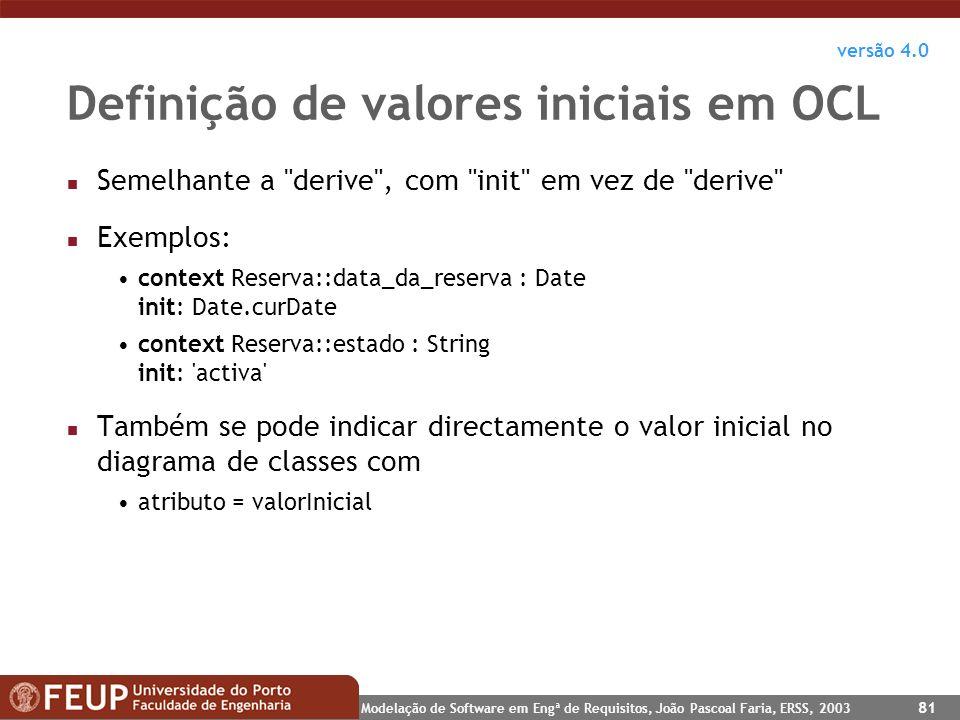 Definição de valores iniciais em OCL