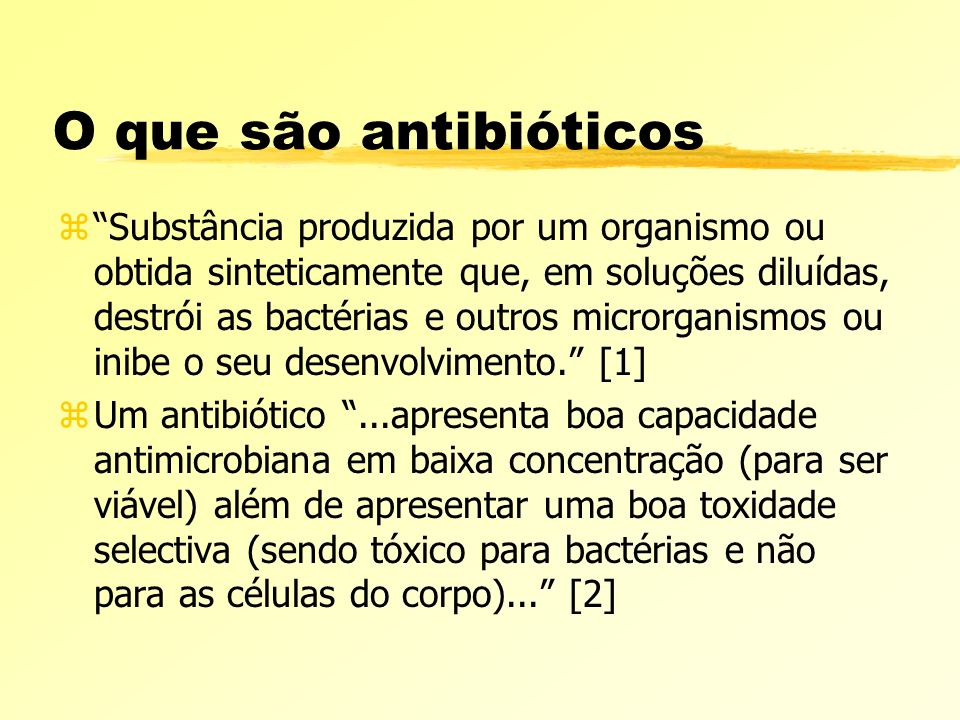 O que são antibióticos