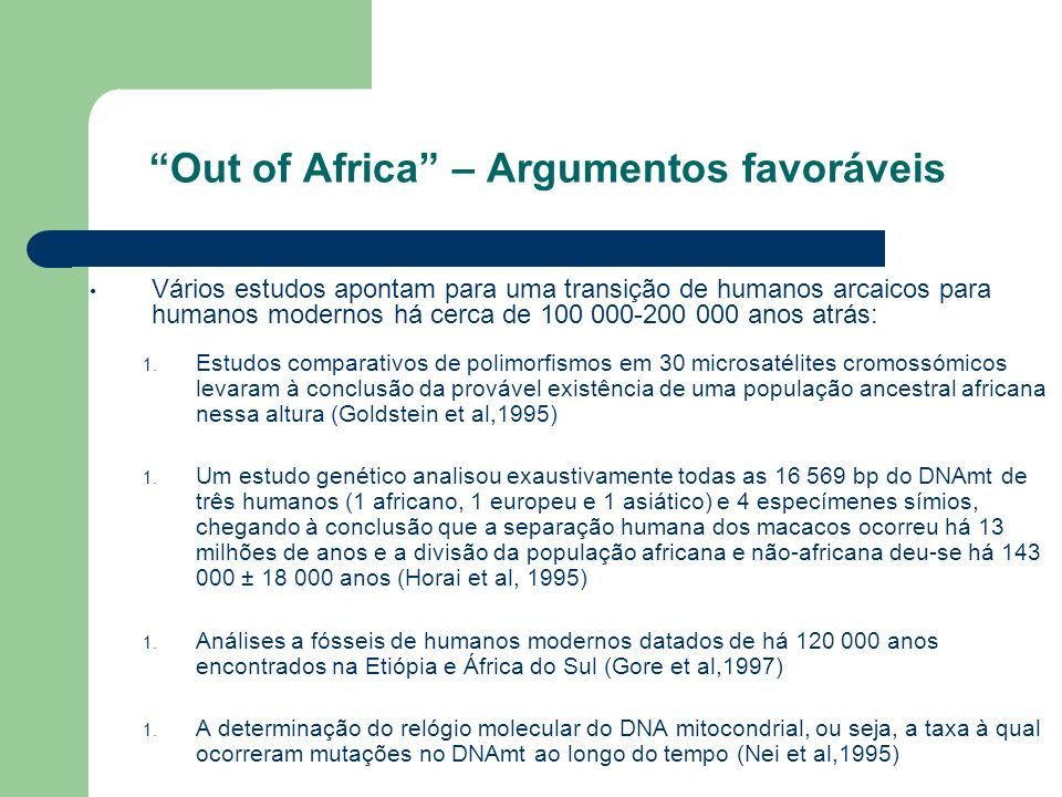 Out of Africa – Argumentos favoráveis