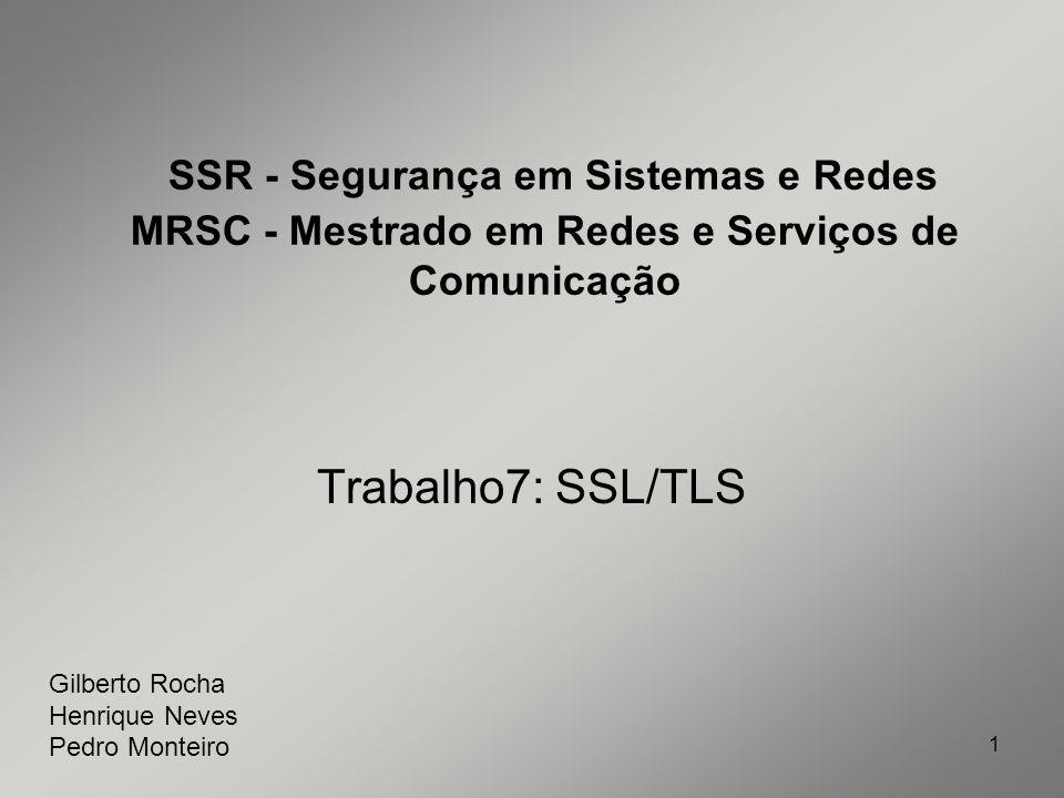 SSR - Segurança em Sistemas e Redes MRSC - Mestrado em Redes e Serviços de Comunicação