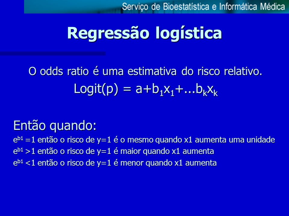 O odds ratio é uma estimativa do risco relativo.