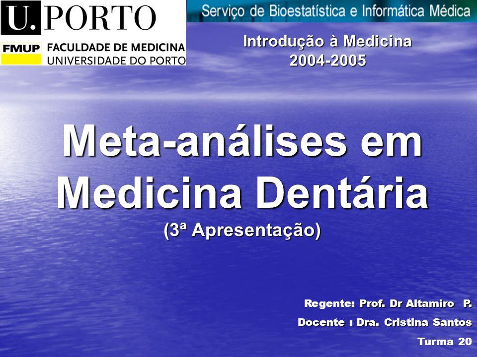 Meta-análises em Medicina Dentária (3ª Apresentação)