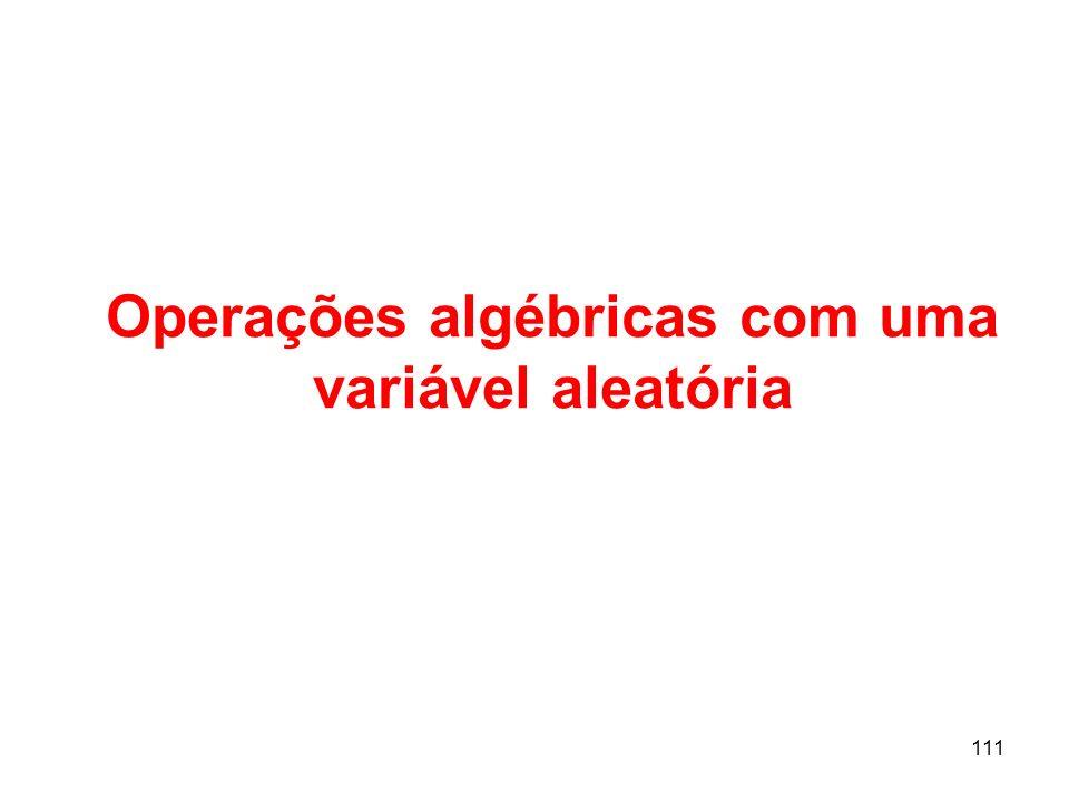 Operações algébricas com uma variável aleatória