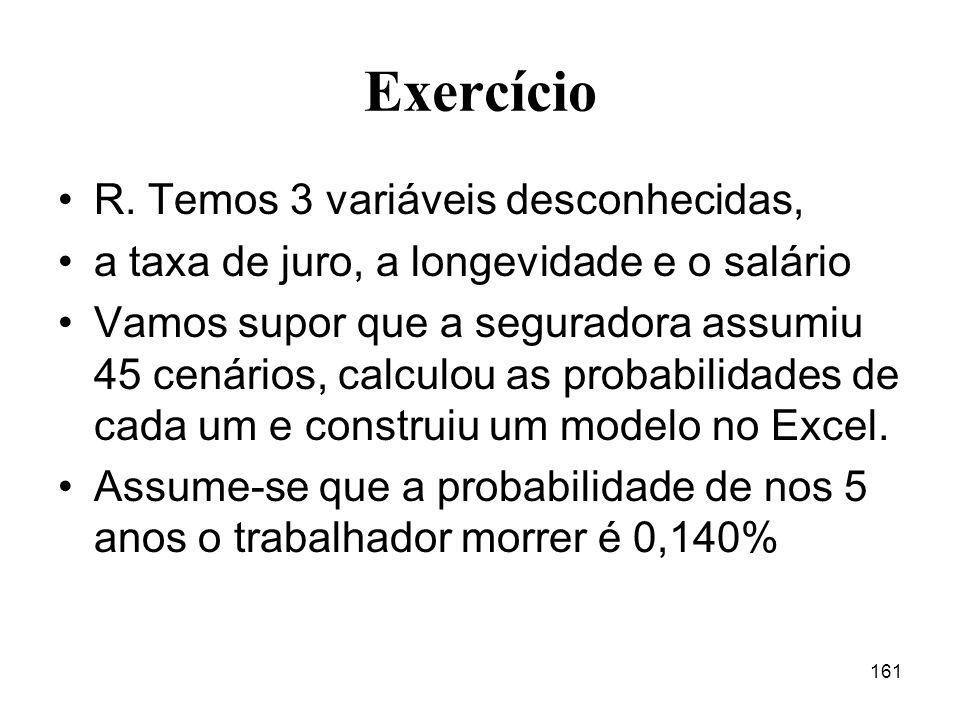 Exercício R. Temos 3 variáveis desconhecidas,