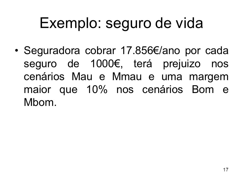 Exemplo: seguro de vida