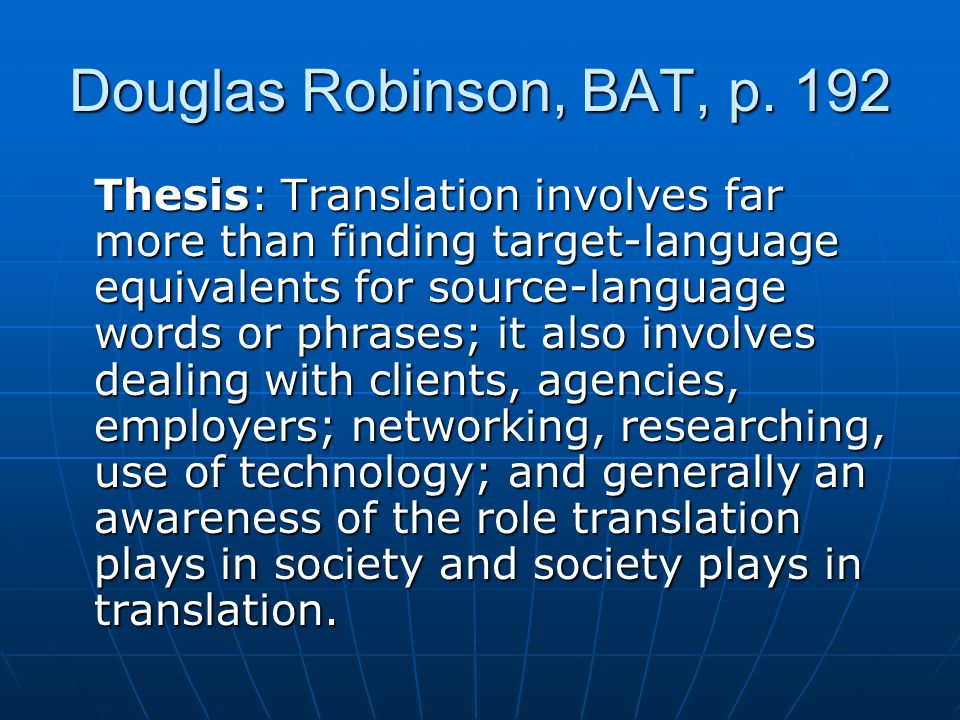 Douglas Robinson, BAT, p. 192
