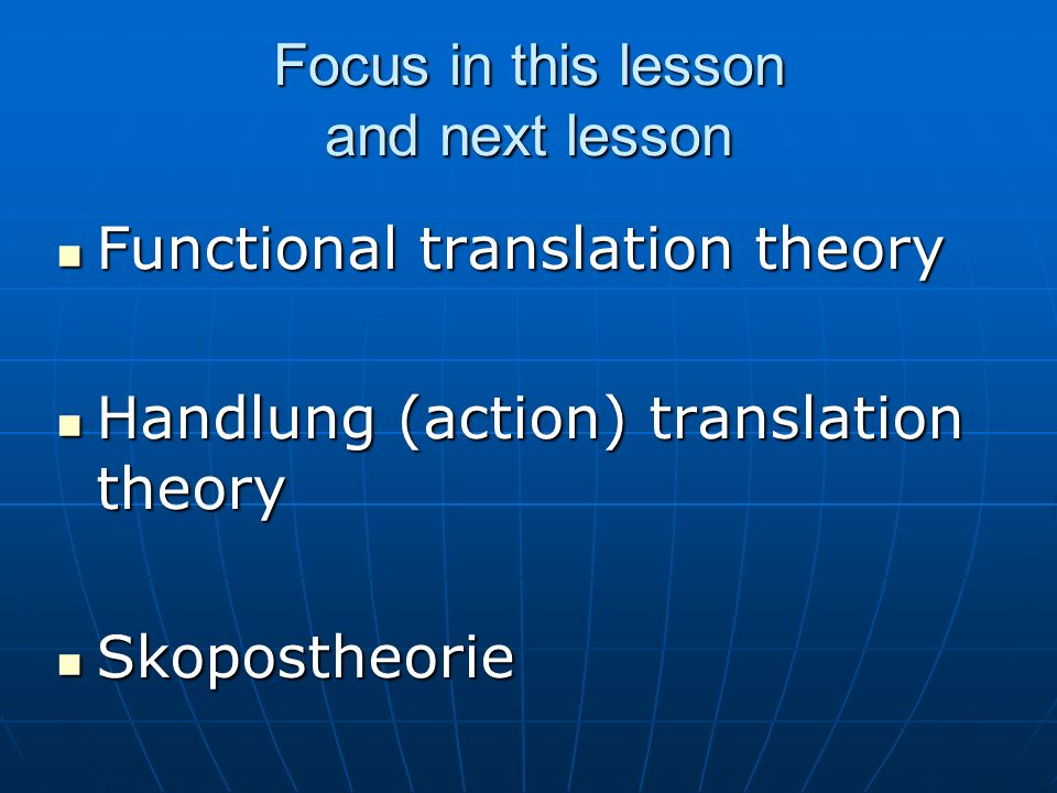 Focus in this lesson and next lesson