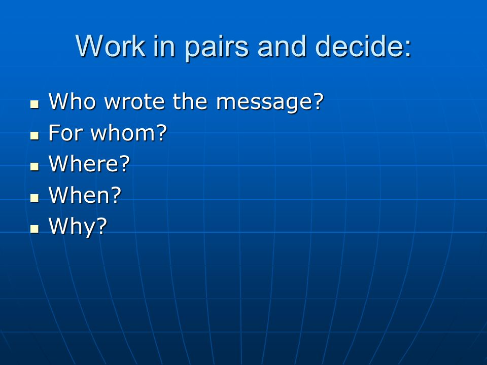 Work in pairs and decide: