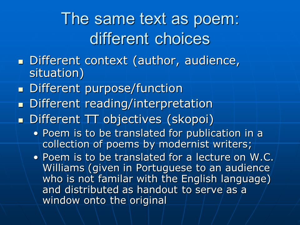 The same text as poem: different choices