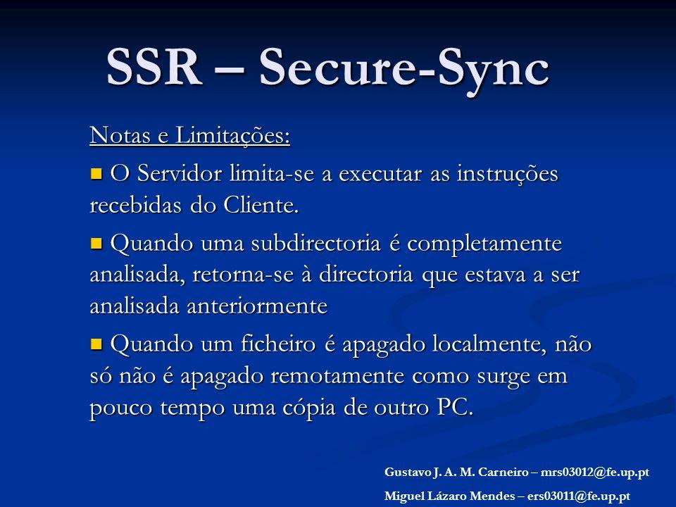 SSR – Secure-Sync Notas e Limitações: